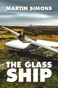 The Glass Ship by Martin Simons