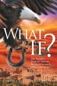 What If? by Derrick Woolhouse Paxton