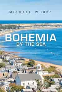 Bohemia by the Sea by Michael Whorf