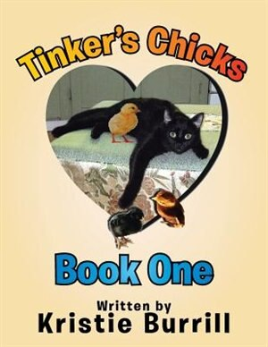 Tinker's Chicks: Book One by Kristie Burrill