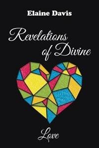 Revelations of Divine Love by Elaine Davis