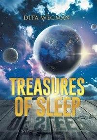 Treasures of Sleep by Dita Wegman