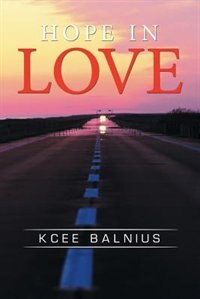 Hope in Love by Kcee Balnius