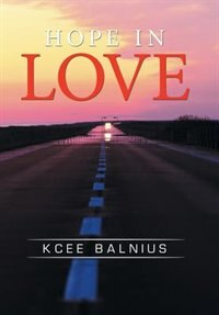 Hope in Love by Kcee Balnius