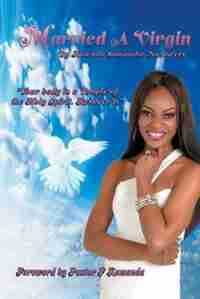 Married A Virgin by Rutendo Nazitwere