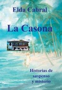 La Casona by Elda Cabral