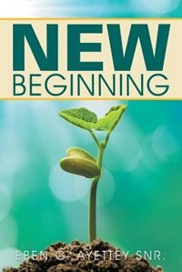 New Beginning by Eben G. Ayettey Snr.