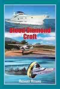 Blood Diamond Croft by Richard Rogers