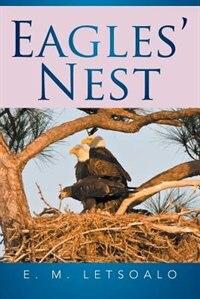 Eagles' Nest by E. M. Letsoalo