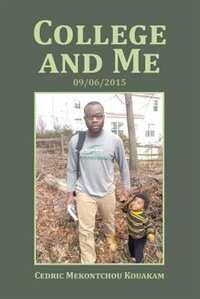 College and Me: 09/06/2015 by Cedric Mekontchou Kouakam
