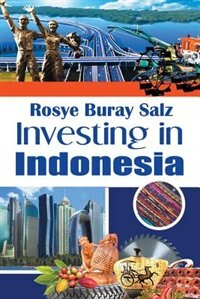 Investing in Indonesia by Rosye Buray Salz