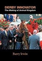 Derby Innovator: The Making of Animal Kingdom