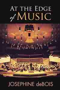 At the Edge of Music by Josephine deBois