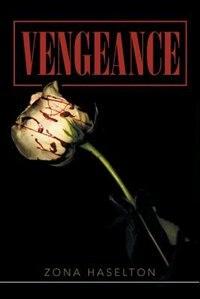 Vengeance by Zona Haselton