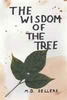 The Wisdom of the Tree