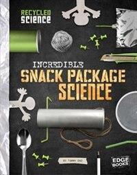 Incredible Snack Package Science de Tammy Enz