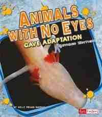 Animals with No Eyes: Cave Adaptation de Kelly Barnhill