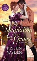 The Temptation Of Grace: A Witty And Steamy Regency Romance