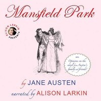 Mansfield Park: With Opinions On The Novel From Austen's Family And Friends