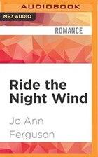 Ride the Night Wind