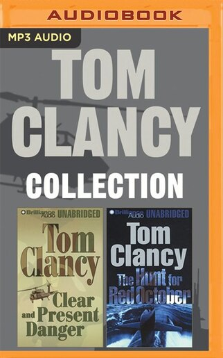 Tom Clancy - Collection: The Hunt for Red October & Clear and Present Danger