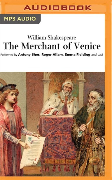 The Merchant of Venice (Naxos) by William Shakespeare