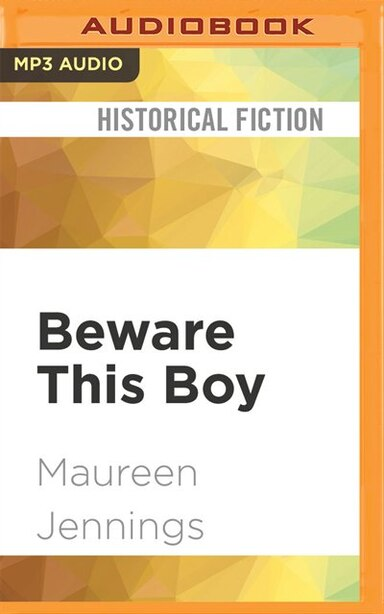 Beware This Boy by Maureen Jennings