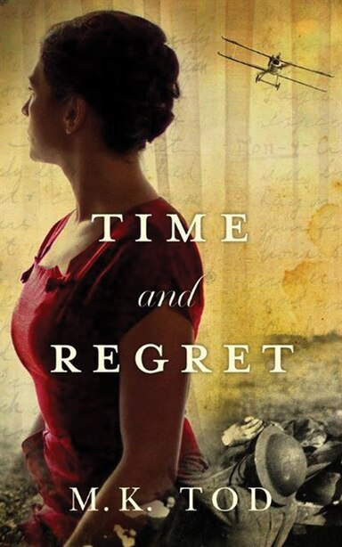 Time and Regret by M. K. Tod