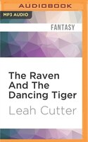 The Raven And The Dancing Tiger