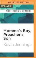 Momma's Boy, Preacher's Son: A Memoir