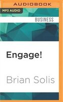 Engage!: The Complete Guide for Brands and Businesses to Build, Cultivate, and Measure Success in…