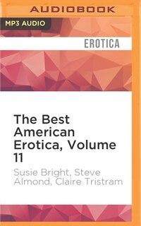 The Best American Erotica, Volume 11: The Devil In Her Eye