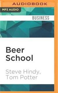 Beer School Bottling Success At The Brooklyn Brewery Book By Steve