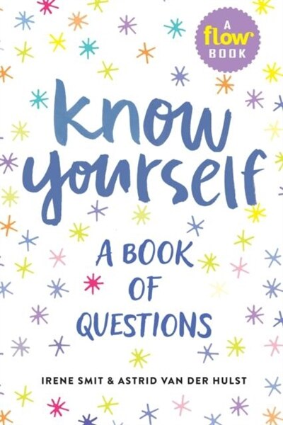 Know Yourself: A Book Of Questions de Irene Smit