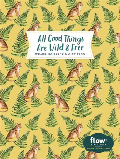 All Good Things Are Wild And Free Wrapping Paper And Gift Tags de Irene Smit