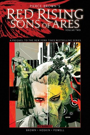 Pierce Brown's Red Rising: Sons of Ares Vol. 2: Wrath by Pierce Brown