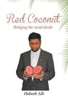 Red Coconut: Bridging the Racial Divide: A Collection of Poems and Essays Surrounding Interfaith…