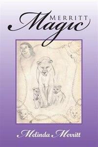 Merritt Magic by Melinda Merritt