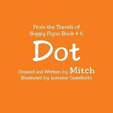 Dot by Mitch