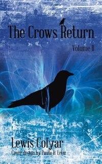 The Crows Return de Lewis L. Colyar