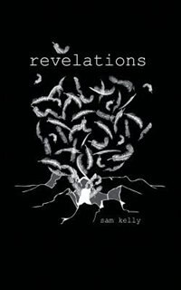 Revelations by Sam Kelly