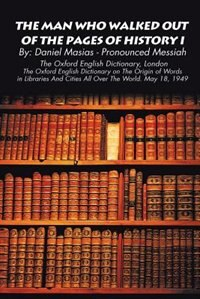 The Man Who Walked Out of the Pages of History I by Daniel Masias