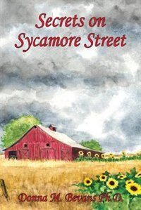 Secrets on Sycamore Street by Ph.D. Donna M. Bevans