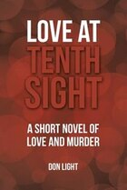 Love at Tenth Sight: A Short Novel of Love and Murder