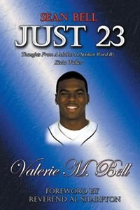 Just 23: Thoughts from a Mother in Spoken Word by Kisha Walker by Valerie  M. Bell
