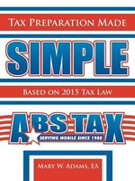 Tax Preparation Made Simple: Based on 2016 Tax Law