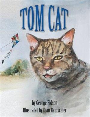 Tom Cat by George Eidson
