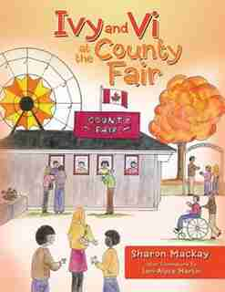 Ivy and Vi at the County Fair by Sharon Mackay