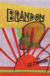 Brandon by Lee J Morrison