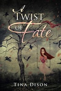 A Twist of Fate by Tina Dison
